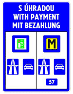 Highway toll sign in Slovakia